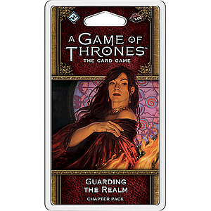 A GAME OF THRONES LCG GUARDING THE REALM (权力的游戏LCG:守护王国)