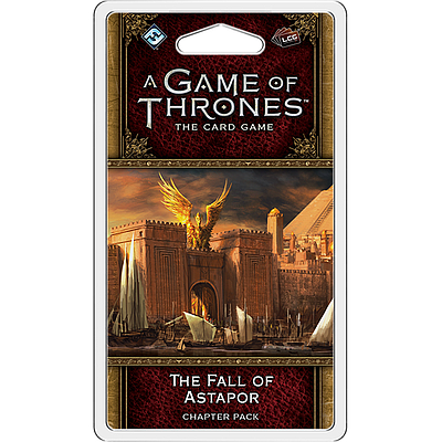 A GAME OF THRONES LCG THE FALL OF ASTAPOR (权力的游戏LCG:攻陷阿斯塔波)