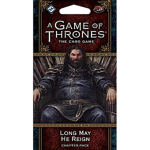 A GAME OF THRONES LCG LONG MAY HE REIGN